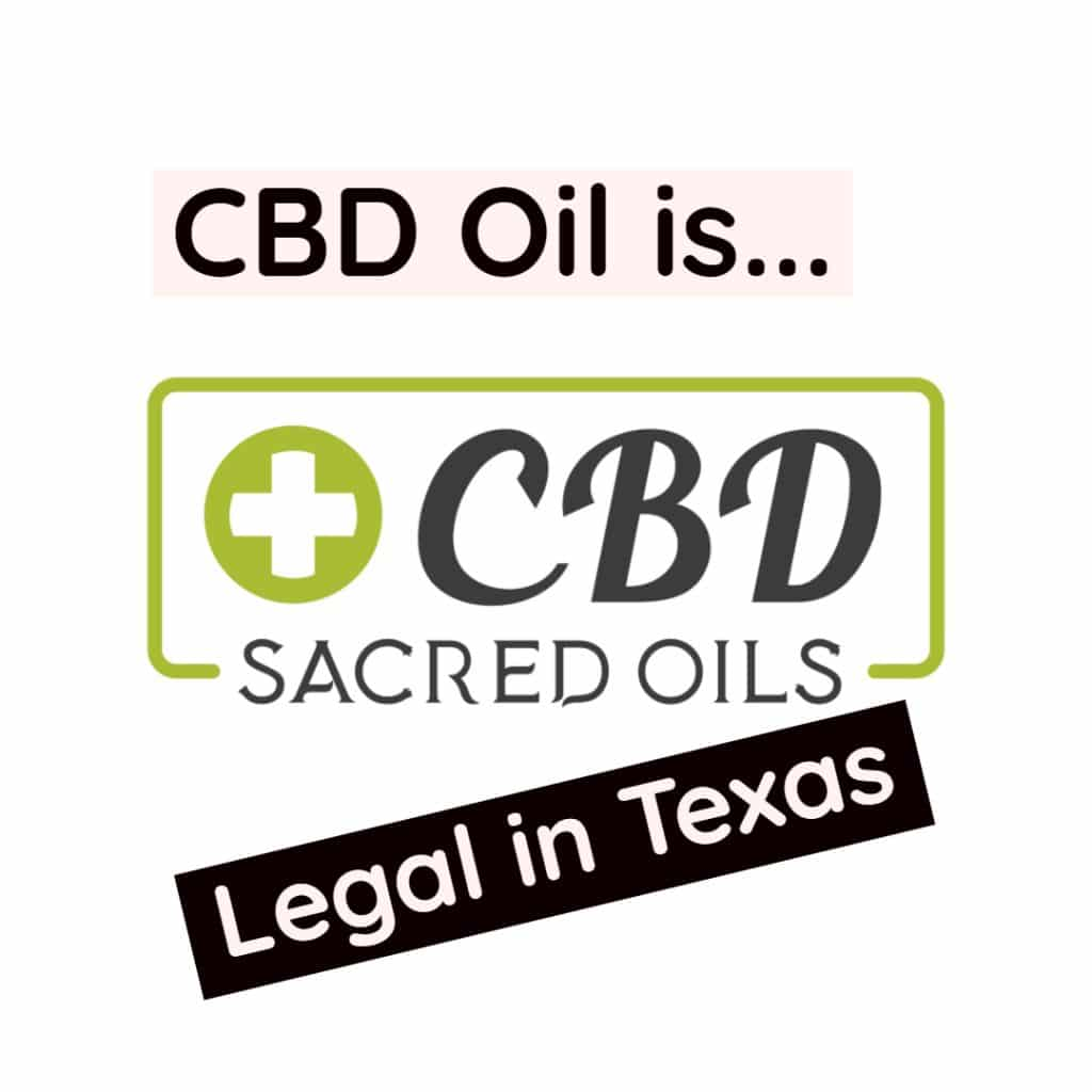 CBD is legal in the state of Texas